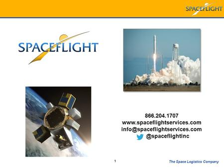 The Space Logistics Company 1 866.204.1707