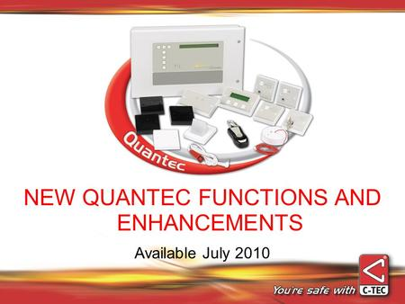 NEW QUANTEC FUNCTIONS AND ENHANCEMENTS Available July 2010.