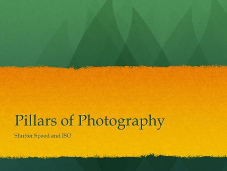 Pillars of Photography