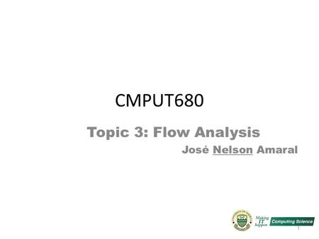 Topic 3: Flow Analysis José Nelson Amaral