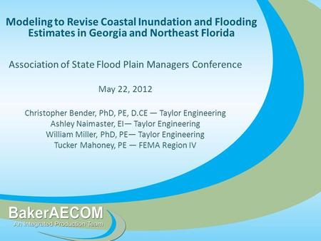 Modeling to Revise Coastal Inundation and Flooding Estimates in Georgia and Northeast Florida Association of State Flood Plain Managers Conference May.