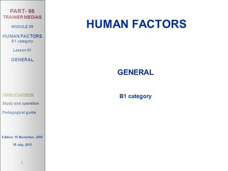 HUMAN FACTORS GENERAL B1 category Edition: 10 November, 2008