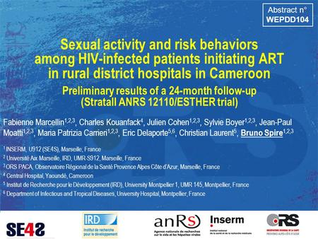 Sexual activity and risk behaviors among HIV-infected patients initiating ART in rural district hospitals in Cameroon Preliminary results of a 24-month.