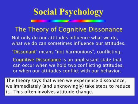 an overview of the cultivation theory the attribution theory and the cognitive dissonance theory Applying communication theory for applying communication theory for professional life is the first communication theory cognitive dissonance theory.