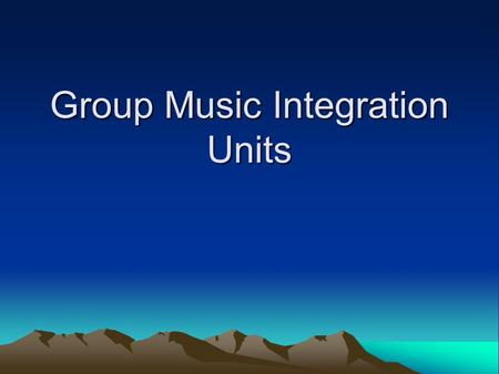 Group Music Integration Units. C.M. – Transitional songs (http://www.hummingbirded.com/transitional-music.html)http://www.hummingbirded.com/transitional-music.html.