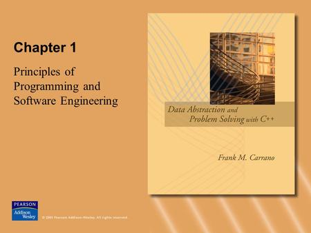 Chapter 1 Principles of Programming and Software Engineering.