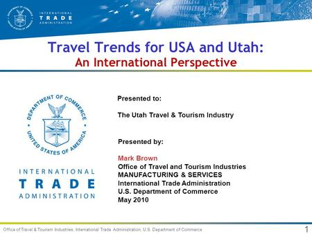 <strong>Travel</strong> Trends for USA <strong>and</strong> Utah: An International Perspective