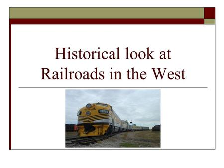 Historical look at Railroads in the West. Introduction  This is a review of the railroads and cities as they developed between 1840-1950  This project.