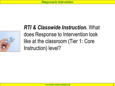 RTI & Classwide Instruction