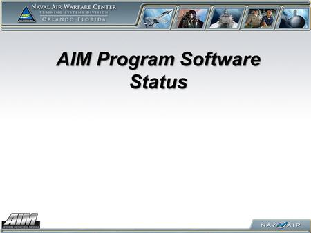 AIM Program Software Status