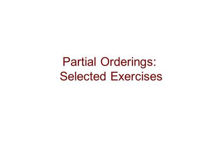Partial Orderings: Selected Exercises