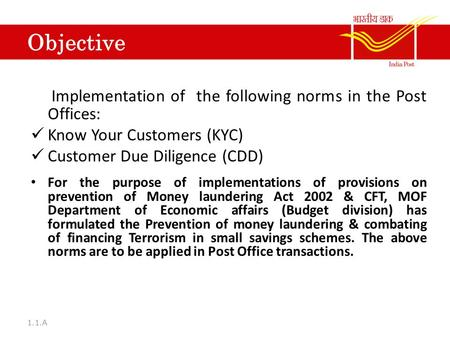 Implementation of the following norms in the Post Offices: