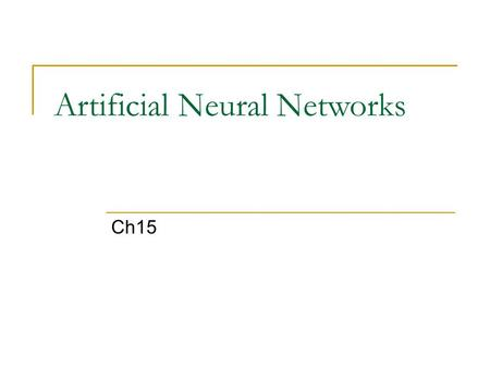 Artificial Neural Networks Ch15. 2 Objectives Grossberg network is a self-organizing continuous-time competitive network.  Continuous-time recurrent.