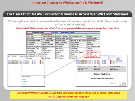 Important Changes to WizManagePre & WizEnter!! For Users That Use AWS or Personal Device to Access WebWiz From StarPanel WizManagePre and WizEnter accessed.