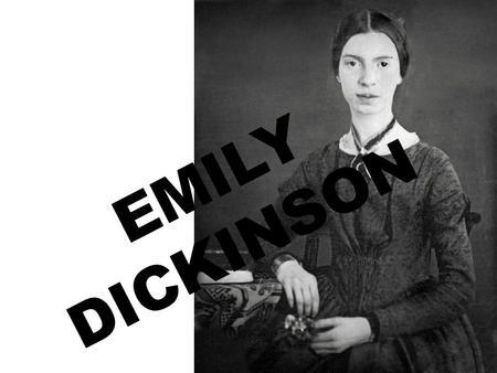 Emily Dickinson is born