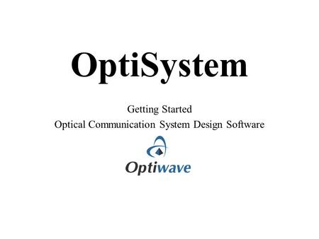 Optical Communication System Design Software