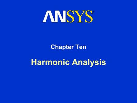 Chapter Ten Harmonic Analysis.