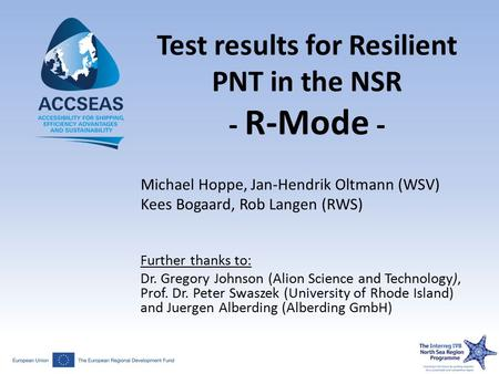 Test results for Resilient PNT in the NSR - R-Mode -