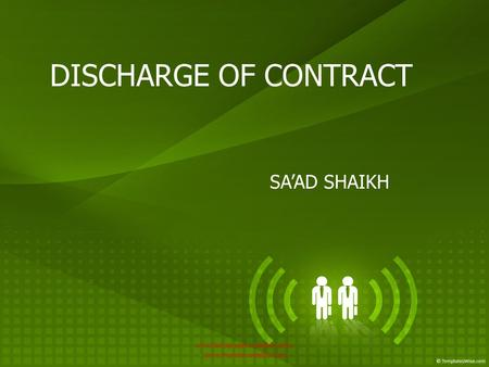 DISCHARGE OF CONTRACT SA'AD SHAIKH www.bmsproject.weebly.com, www.mymba.weebly.com.