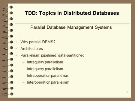 TDD: Topics in Distributed Databases