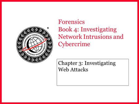 Forensics Book 4: Investigating Network Intrusions and <strong>Cybercrime</strong>