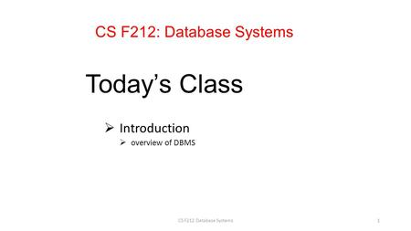 Introduction overview of DBMS