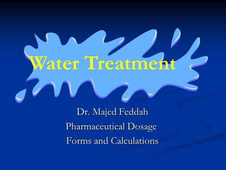 Dr. Majed Feddah Pharmaceutical Dosage Forms and Calculations