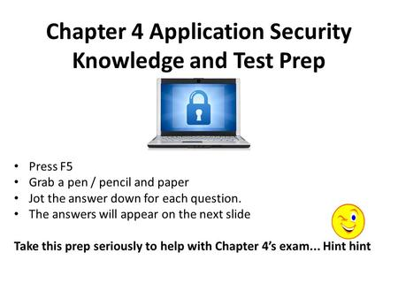 Chapter 4 Application Security Knowledge and Test Prep