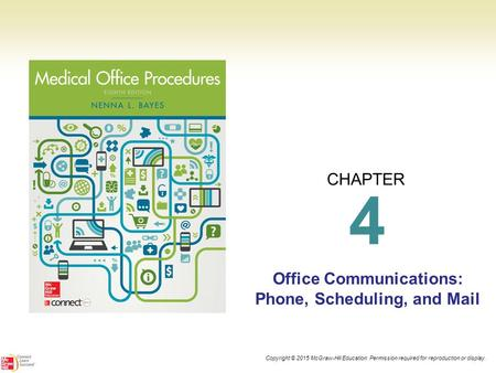 Office Communications: Phone, Scheduling, and Mail