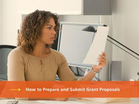 Contents 1. Learning Objectives 5. Grant <strong>Proposal</strong> Submission