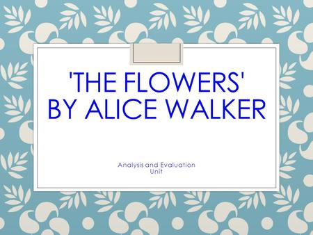 'The Flowers' by Alice Walker