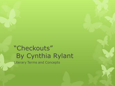 """Checkouts"" By Cynthia Rylant"