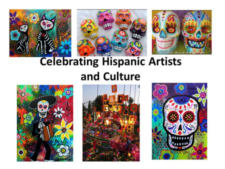 Celebrating Hispanic Artists and Culture