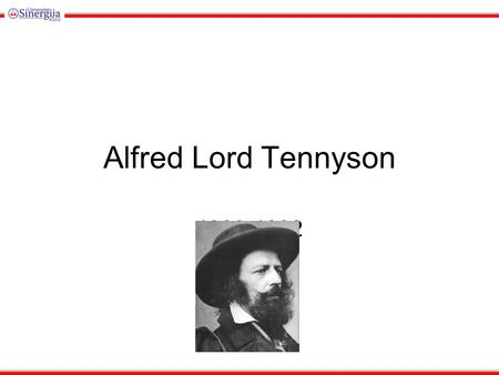 Alfred Lord Tennyson 1909-1892. Background  Born August 6, 1809. at Somersby  Several men in his family had mental and physical problems: epilepsy,