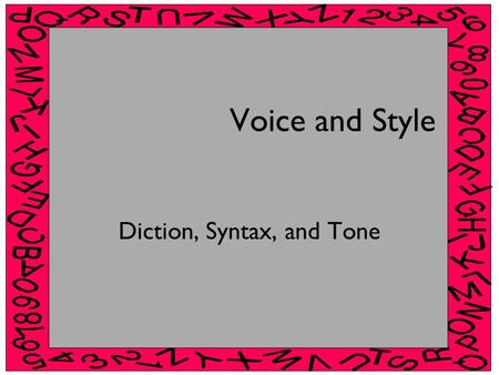 Diction, Syntax, and Tone