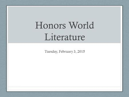 Honors World Literature