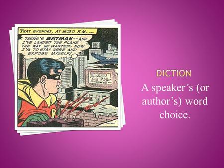 A speaker's (or author's) word choice.. An expression in the usage of a language that is peculiar to itself either grammatically, or in having a meaning.