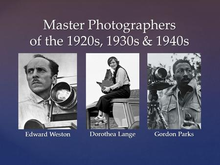 Master Photographers of the 1920s, 1930s & 1940s