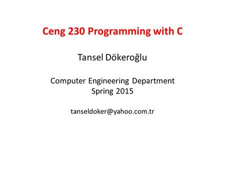 Ceng 230 Programming with C