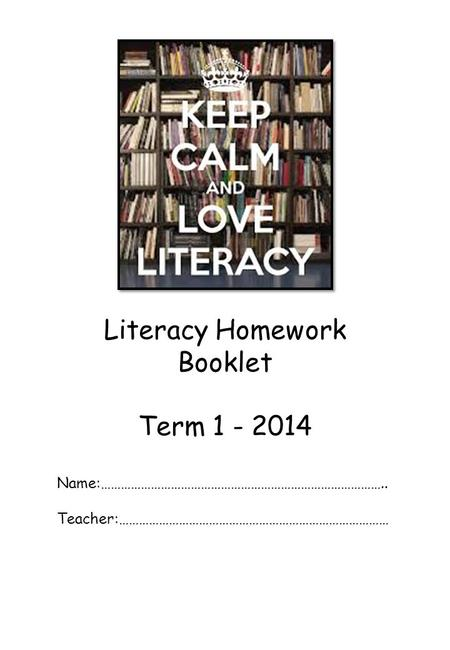 Literacy Homework Booklet Term