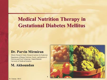 Medical Nutrition Therapy in Gestational Diabetes Mellitus