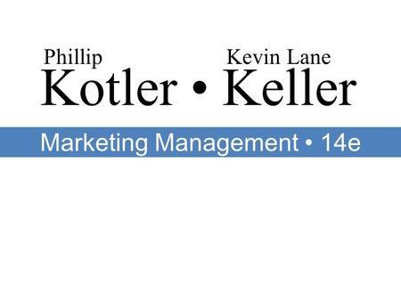 Marketing Management • 14e