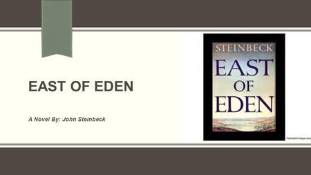 a character analysis of john steinbecks novel east of eden