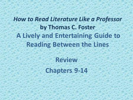 How to Read Literature Like a Professor by Thomas C