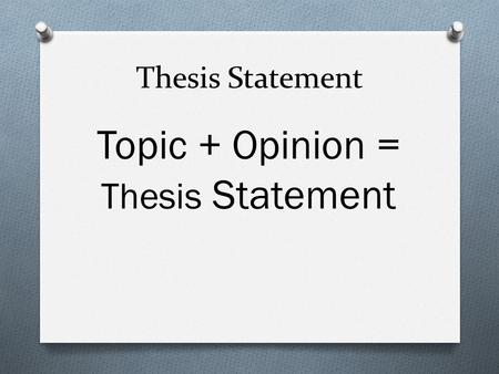 can a thesis statement be three sentences