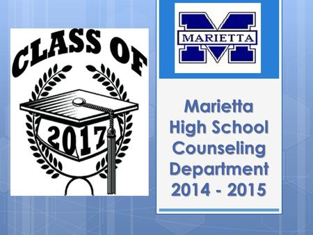 Marietta High School Counseling Department 2014 - 2015.