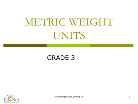 METRIC WEIGHT UNITS GRADE 3.