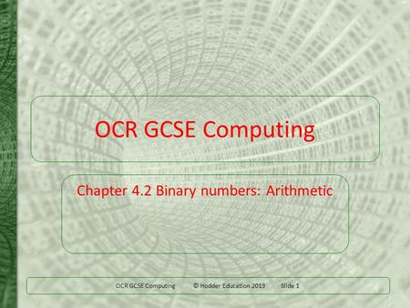 Chapter 4.2 Binary numbers: Arithmetic