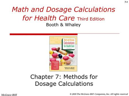 Chapter 7: Methods for Dosage Calculations