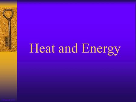 Heat and Energy J Deutsch 2003 1 2 Energy can exist in different forms, such as chemical, electrical, electromagnetic, thermal, mechanical, and nuclear.
